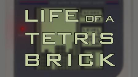 life of a tetris brick